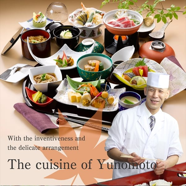 The cuisine of Yunomoto