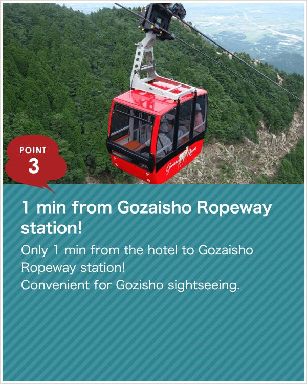 1 min from Gozaisho Ropeway station!